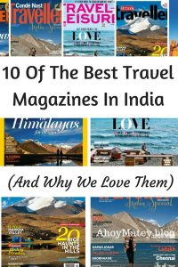 10 Of The Best Travel Magazines In India (And Why We Love Them)