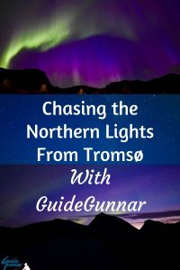 Chasing the Northern Lights From Tromsø With GuideGunnar