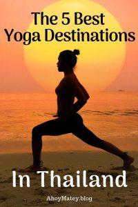 Yoga In Thailand - The 5 Best Yoga Destinations In Thailand