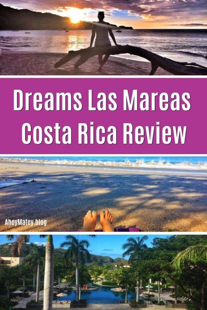 Dreams Las Mareas Costa Rica Review
